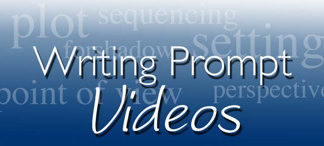 Writing Prompt Videos